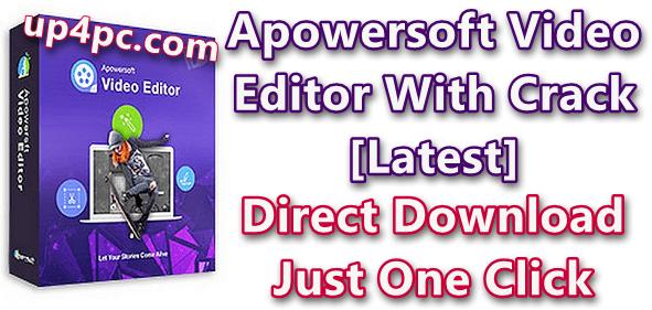 Apowersoft Video Editor Crack 1.5.9.6