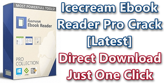 Icecream Ebook Reader Pro 5.20 With Crack [Latest]