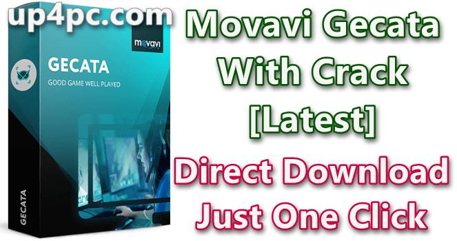 Movavi Gecata 5.8 Crack [Latest]