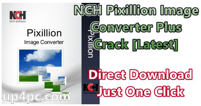 NCH Pixillion Image Converter Plus 7.08 Beta Crack [Latest]