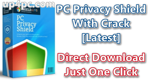 PC Privacy Shield 2020 v4.5.0 With Crack [Latest]