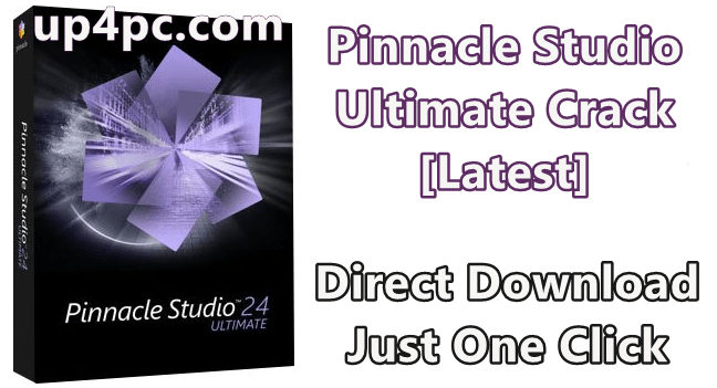 Pinnacle Studio Ultimate 24.0.2.219 With Crack [Latest]