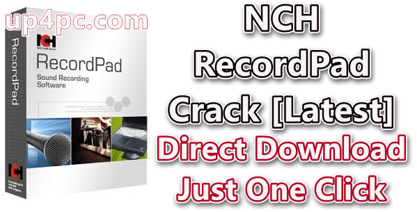 NCH RecordPad 9.03 Beta With Crack Free Download [Latest]