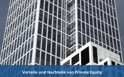 Vorteile und Nachteile von Private Equity