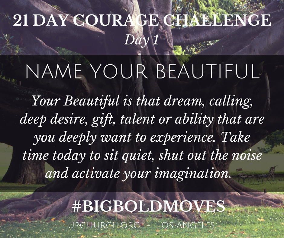 21 Day Courage Challenge | Day 1 Motivation