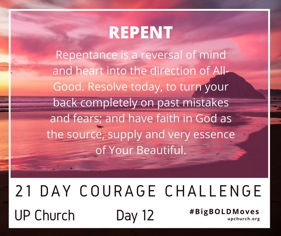21 Day Courage Challenge – Day 12 Motivation