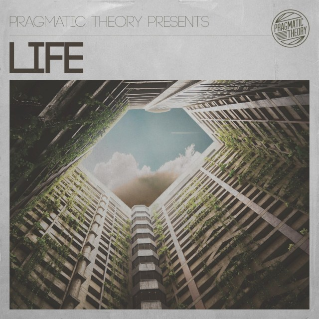 LIFE - Pragmatic Theory
