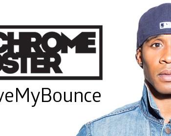 D'Chrome Foster #LoveMyBounce