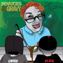 Potatoes & Gravy (Fo Chief & AG Flux)