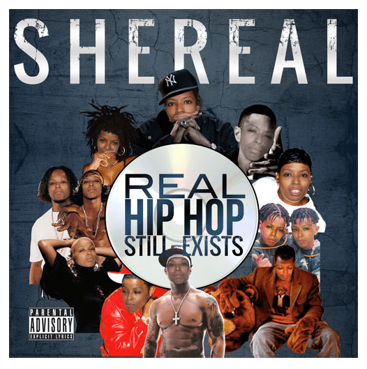 REAL HIP HOP STILL EXISTS - SheReal