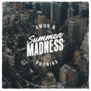 "[Audio] ""Summer Madness"" - Awon & Phoniks"