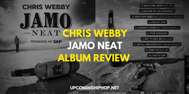 [Album Review] 'Jamo Neat' - Chris Webby