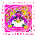 "[Audio] ""Buu's Hungry"" - Noa James"
