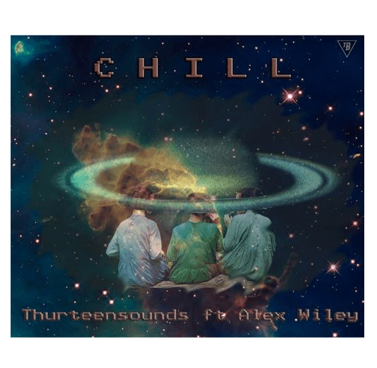 "[Audio] ""Chill"" - thurteensounds ft. Alex Wiley"