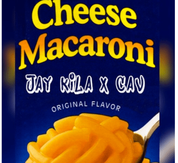 "[Audio] ""Cheese Macaroni"" - Jay Kila & Cav"