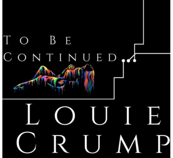 "[Audio] ""To Be Continued"" - Louie Crump"