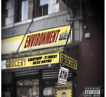 "[Audio] ""Environment"" - LightUpp ft. 21 Quest & Ness Rhyme"