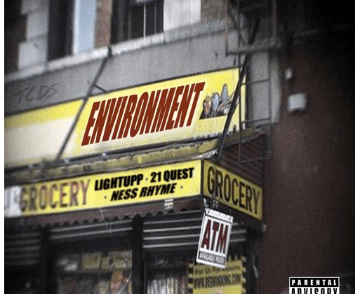 "[Audio] ""Environment"" - LightUpp ft. 21 Quest & Ness Rhyme"