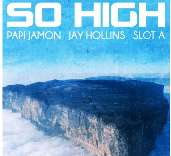 "[Audio] ""So High"" - Papi Jamon ft. Jay Hollins"