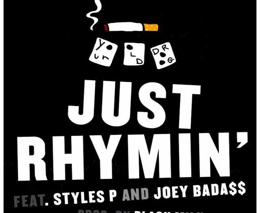 "[Audio] ""Just Rhymin'"" - Your Old Droog ft. Styles P & Joey Bada$$"