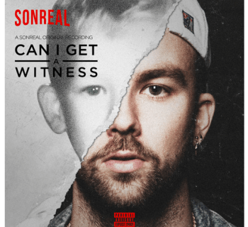 "[Audio] ""Can I Get A Witness"" - SonReal"