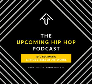 [Podcast] EP 2 featuring Siphus Steele of Artw0rks