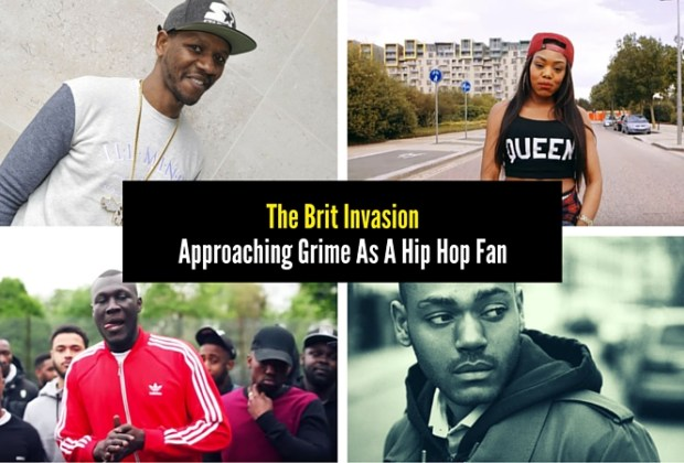 The Brit Invasion: Approaching Grime As A Hip Hop Fan