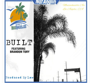 "[Audio] ""Built"" - Nat Anglin ft. Brandon Tory"