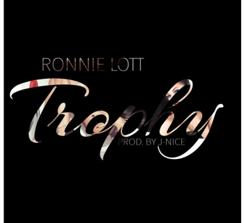 "[Audio] ""Trophy"" - Ronnie Lott"