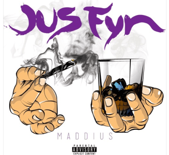 "[Audio] ""Jus Fyn"" - Maddius"