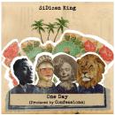 "[Audio] ""One Day"" - SiDizen King"