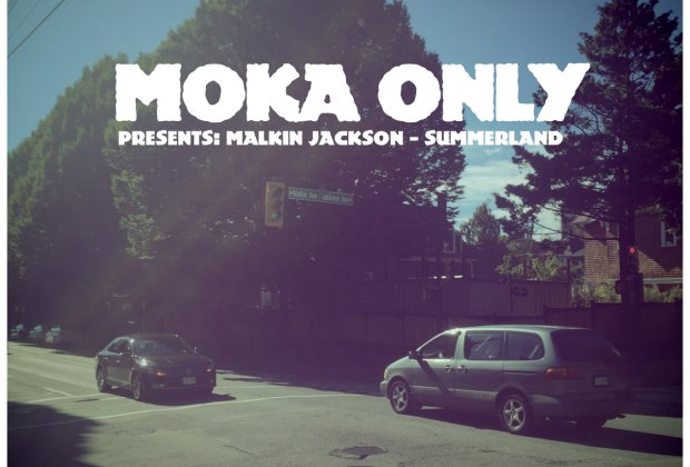 [New Music] 'Presents Malkin Jackson - SUMMERLAND' - Moka Only