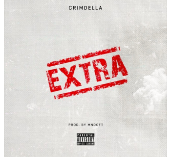 "[Audio] ""EXTRA"" - Crimdella"