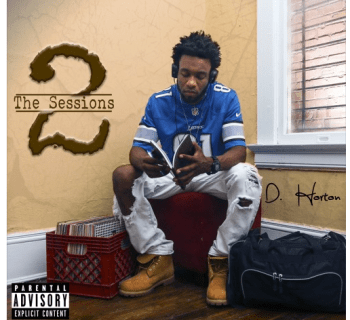 "[New Music] D. Horton - ""The Sessions 2"""