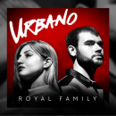 [Audio] Urbano - Royal Family [LP]