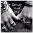 "[Audio] Automatic - ""Talkin Bout Love"""