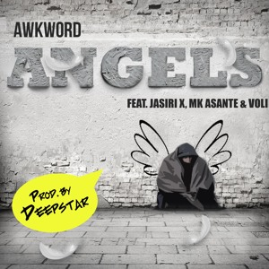 "AWKWORD Teams Up with Jasiri X, MK Asante, Voli & Deepstar on ""Angels"" for Important Cause"