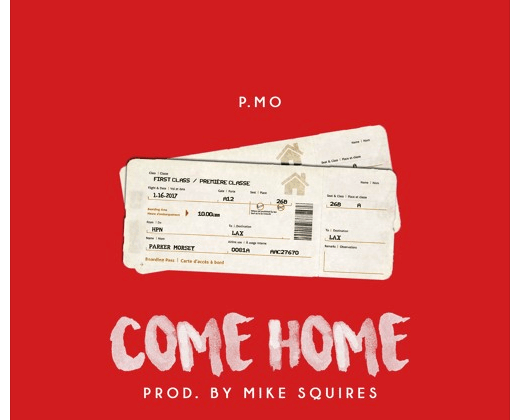 """P.MO - """"Come Home"""" (Prod. By Mike Squires)"""
