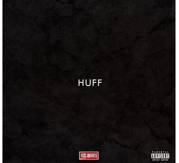 "I$O INDIES - ""HUFF"" (Prod. Jahb Less)"