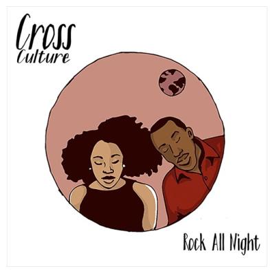 "[Premiere] Cross Culture - ""Rock All Night"""