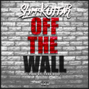 "Slim Kuttar - ""Off The Wall"" (Audio)"