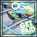 "OG Cuicide - ""Get Paid"" Ft. Freddie Bubbs"