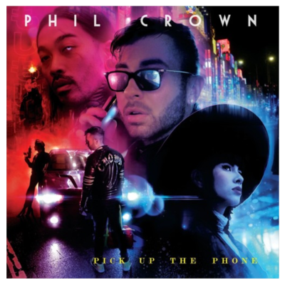 "Phil Crown - ""Pick Up The Phone"""