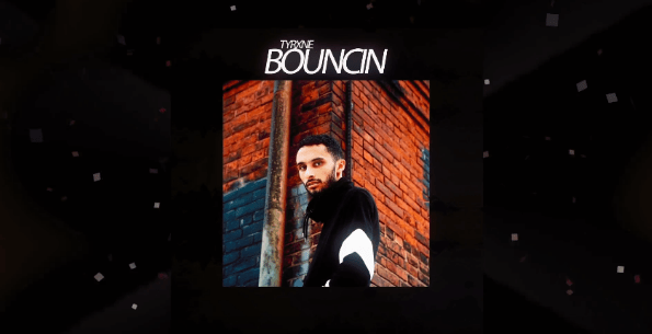 "TYRXNE Sets Off 2018 with ""Bouncin"""