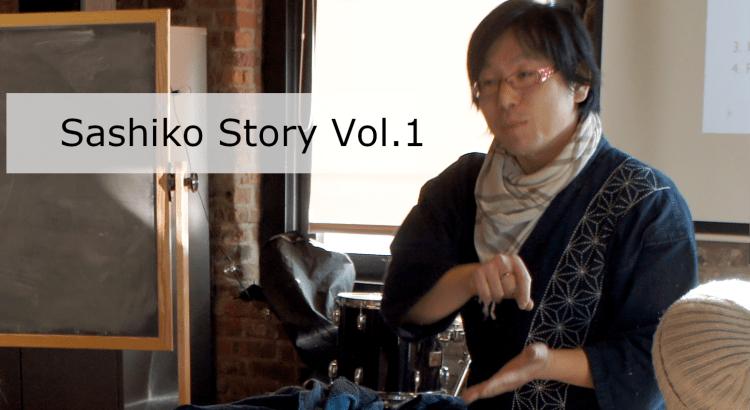 Sashiko Video Log Story Vol 1