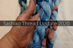 Sashiko Thread Update 2020