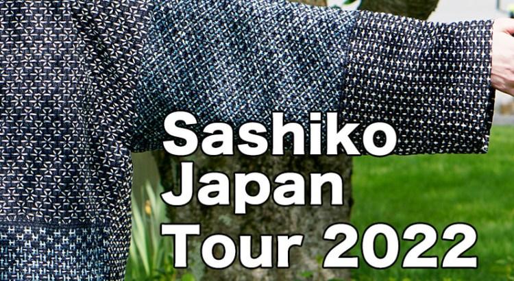 Sashiko Japan Tour 2022