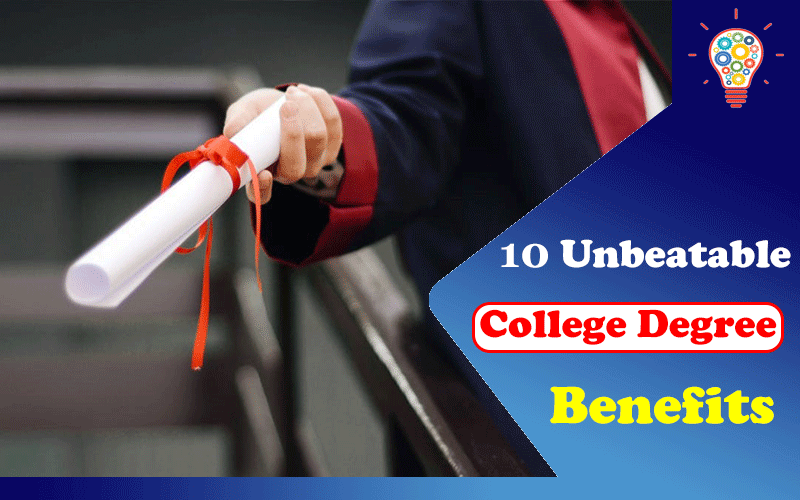 10 Unbeatable College Degree Benefits That Improve Quality of Life