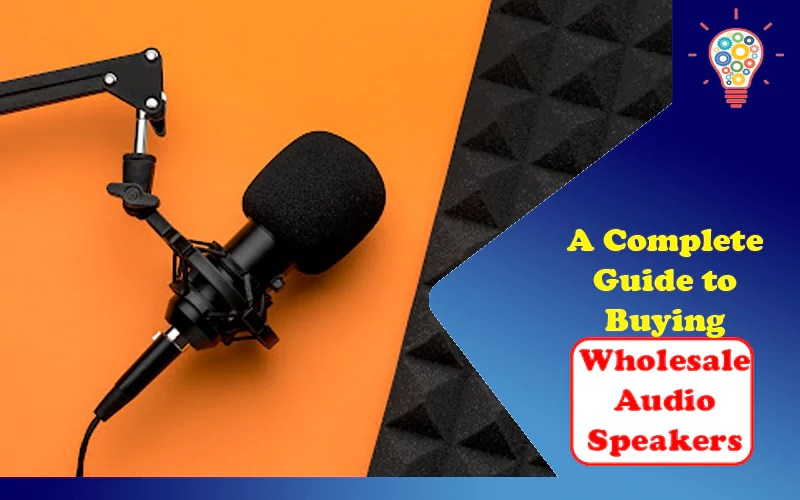 Wholesale Audio Speakers