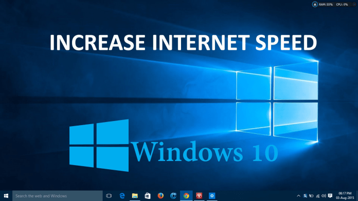 boost up internet speed on Windows 10